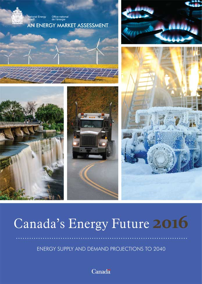 Canada's Energy Future 2016: Energy Supply and Demand Projections to 2040